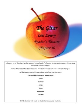 The Giver - Reader's Theatre - Chapter 10