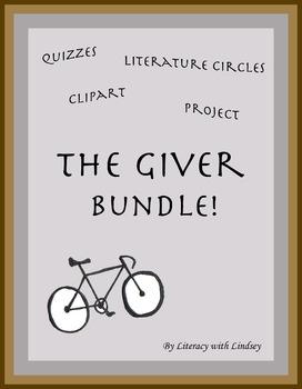 The Giver Resource Bundle (Quizzes, Literature Circles, Pr