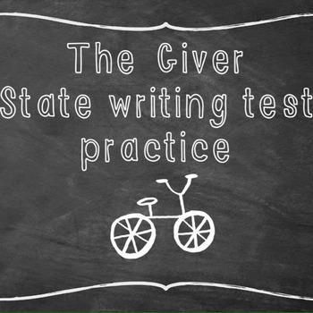 The Giver: State writing test practice