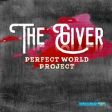 The Giver -- Creating a Perfect World -- Expanded Utopia Project!
