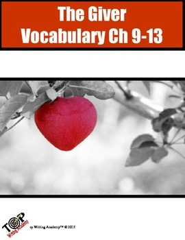 The Giver Vocabulary Ch 9-13 10 words 5 Exercises 2 Quizzes