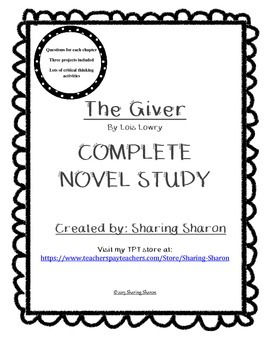 The Giver by Lois Lowry - A Complete Novel Study