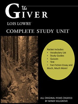 The Giver by Lois Lowry: Complete Study Unit: Everything Y