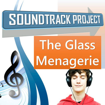 The Glass Menagerie Soundtrack Project