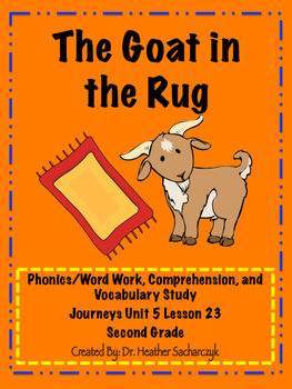 The Goat in the Rug Unit - Aligned to Journey's Textbook Stations