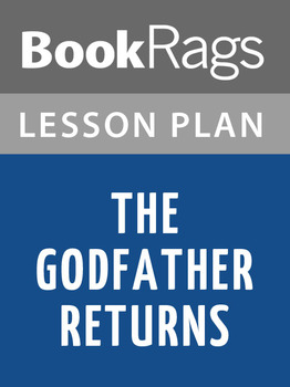 The Godfather Returns Lesson Plans