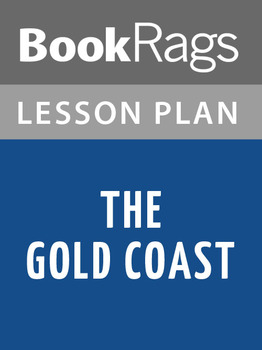 The Gold Coast Lesson Plans