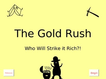Lesson 2 The Gold Rush Computer Game: An Adventure Back Th