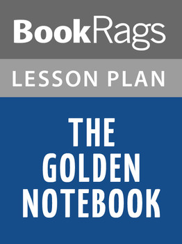 The Golden Notebook Lesson Plans