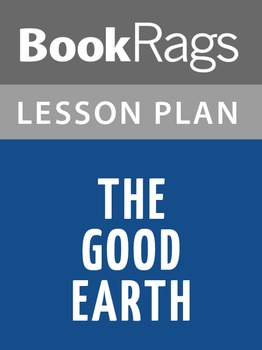 The Good Earth Lesson Plans