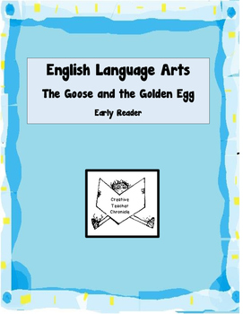 The Goose and the Golden Egg