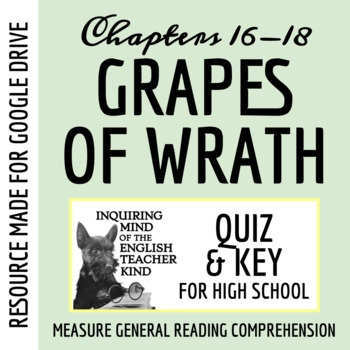 The Grapes of Wrath Quiz - Chapters 16-18 (Common Core Aligned)