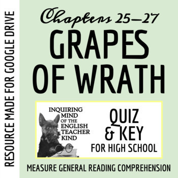 The Grapes of Wrath Quiz - Chapters 25-27 (Common Core Aligned)