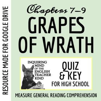 The Grapes of Wrath Quiz - Chapters 7-9 (Common Core Aligned)