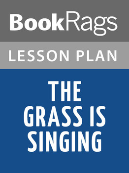 The Grass Is Singing Lesson Plans