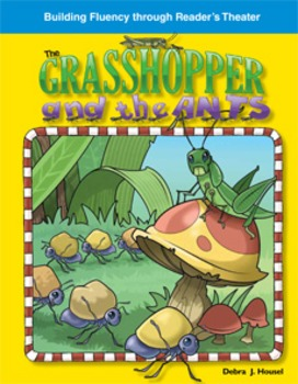 The Grasshopper and the Ants--Reader's Theater Script & Fl