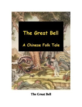 The Great Bell - A Chinese Folk Tale