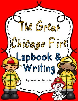 The Great Chicago Fire Lapbook and Writing