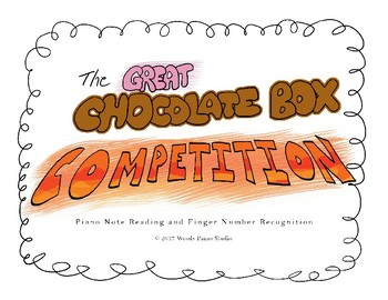 The Great Chocolate Box Competition: Notes & Piano Finger