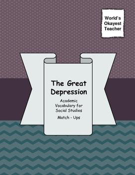 The Great Depression Academic Vocabulary for Social Studie