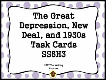 The Great Depression, New Deal, and 1930s Task Cards SS5H5