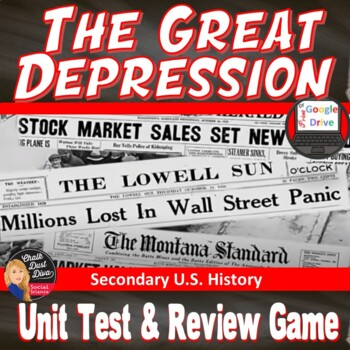 The Great Depression TEST & Review Games  - Editable (Seco