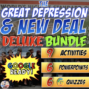 The Great Depression & New Deal Deluxe Bundle - PowerPoint