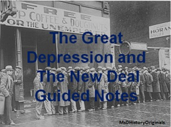 The Great Depression/New Deal Guided Notes