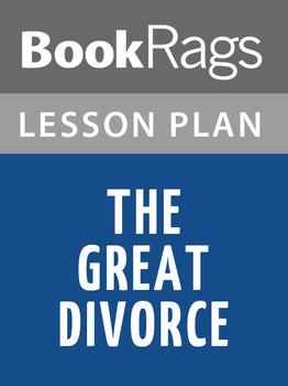 The Great Divorce Lesson Plans