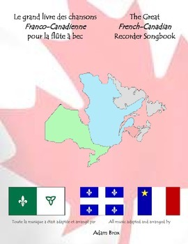 The Great French Canadian Recorder Songbook + BONUS (Franc
