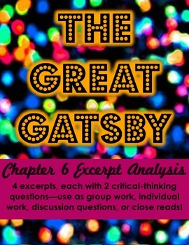 The Great Gatsby Chapter 6 Excerpt Analysis (Group work or