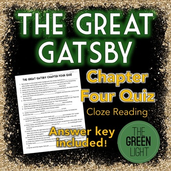 The Great Gatsby Chapter Four Quiz - Cloze Reading Activity