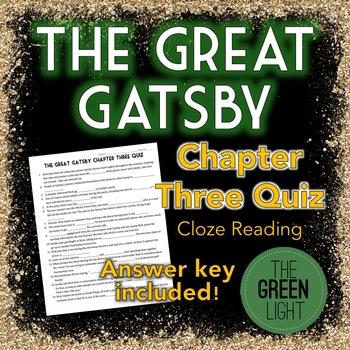 The Great Gatsby Chapter Three Quiz - Cloze Reading Activity