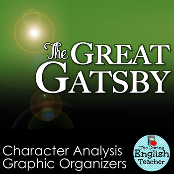 The Great Gatsby Character Analysis Graphic Organizers