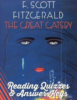 The Great Gatsby Reading Quizzes