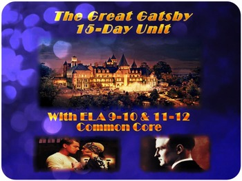 The Great Gatsby with ELA Common Core 15-Day Unit: Everyth