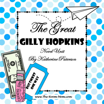 The Great Gilly Hopkins Novel Unit