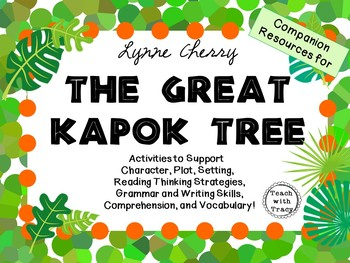 The Great Kapok Tree by Lynne Cherry: A Complete Literatur