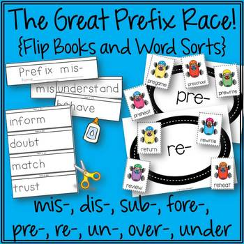 The Great Prefix Race! Flip Books and Word Sorts