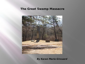The Great Swamp Massacre of King Philip's War 1665