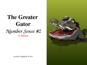 The Greater Gator (Number Sense  #2 Jr. Edition With Burps)