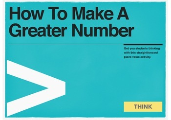 Greater Number: A Place Value and Creative Problem Solving Game