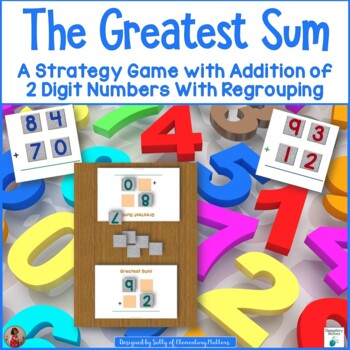 The Greatest Sum - Adding With Multiple Digits