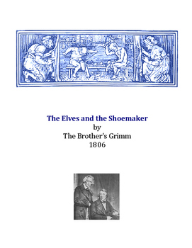 The Grimm Brothers Elves and the Shoemaker Close Reading