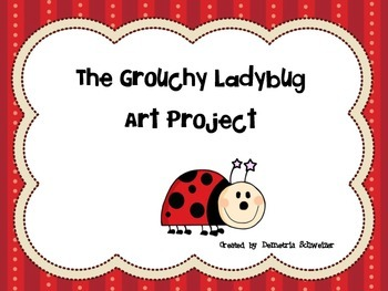 The Grouchy Ladybug Art Project