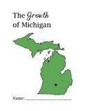 The Growth of Michigan: A History Student Work Packet
