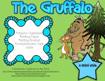 The Gruffalo Mini Unit~ Includes Graphic Organizers & Much More!