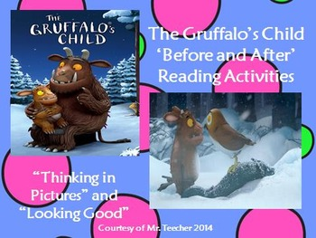 The Gruffalo's Child 'Before and After' Reading Activities