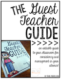 The Guest Teacher Guide [an editable classroom guide for t