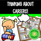 Thinking About Careers!